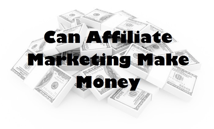 Can Affiliate Marketing Make Money